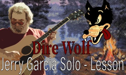 Dire Wolf Lesson – Jerry Garcia Acoustic Guitar Solo (with tab)