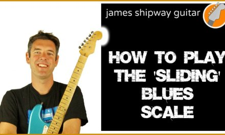 How To Play The Blues Scale On Guitar – Sliding Scale Pattern