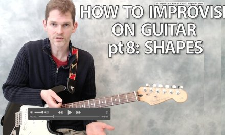 How to improvise on guitar part 8: CAGED shapes – guitar lesson