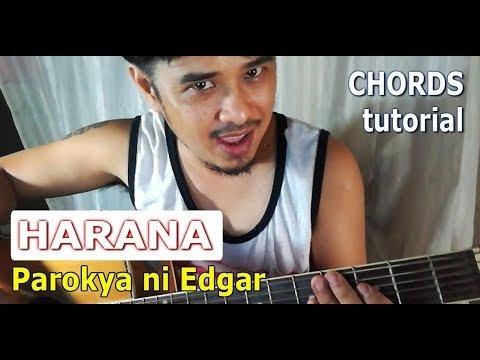 HARANA Chords Guitar Tutorial (Parokya ni Edgar OPM Band)   The Glog