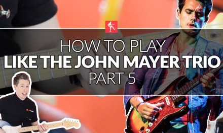 How To Play Blues Rhythm Like John Mayer (Part 5) – Trio Style Guitar Lesson