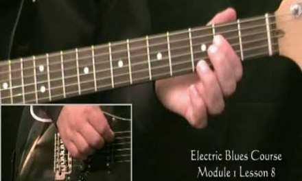 The Electric Blues Course Module 1 Lesson 8