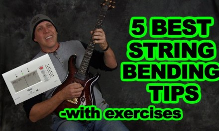 5 Best Guitar String Bending Tips with exercises