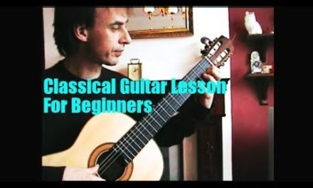 Classical Guitar Lesson: For Beginners