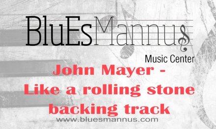 John Mayer – Like a rolling stone BACKING TRACK