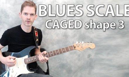Blues scale CAGED shape 3 – guitar lesson
