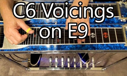 C6 Voicings on the E9 | Pedal Steel Guitar Lesson