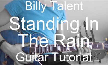 Billy Talent: Standing in the rain; part 1; (GUITAR TUTORIAL/LESSON#6)