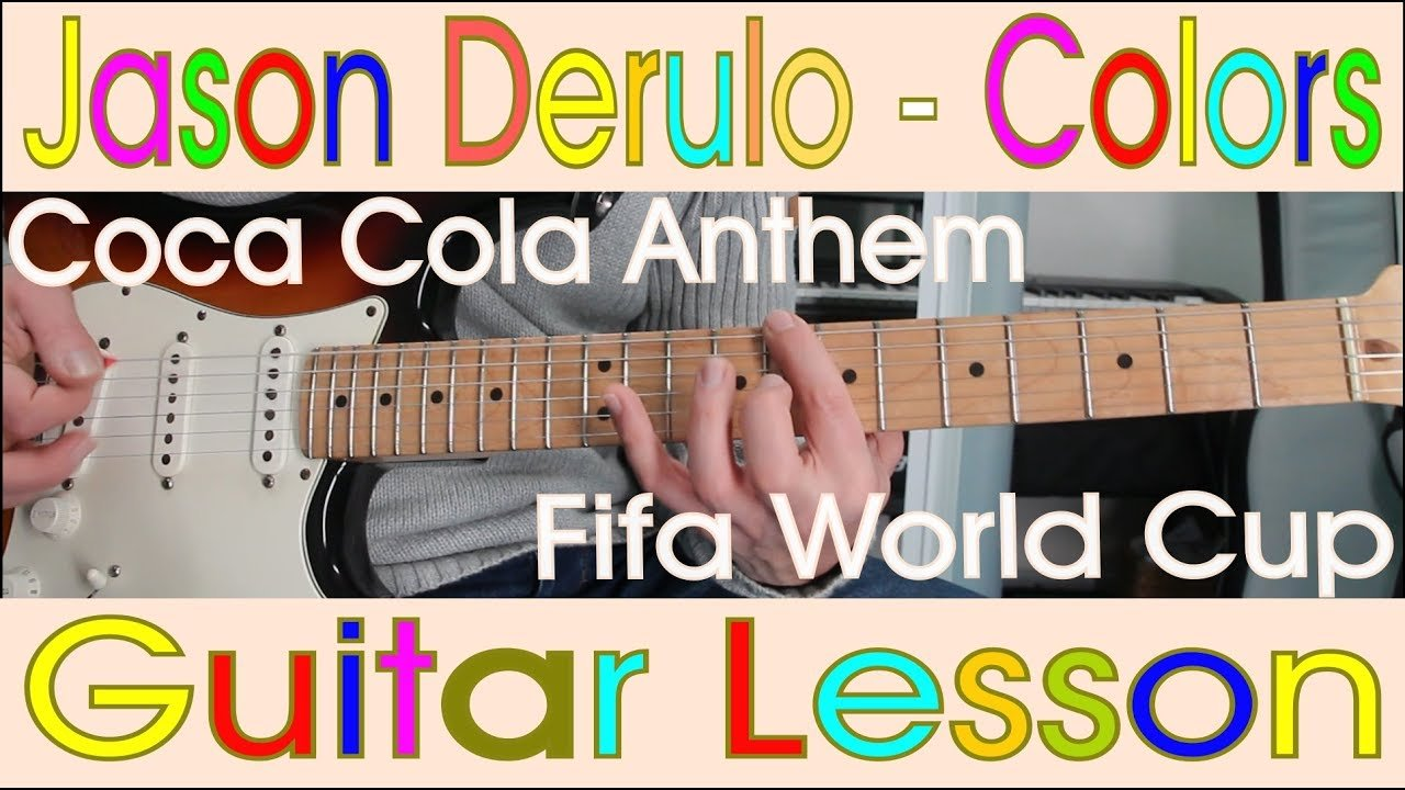 Jason Derulo Colors Coca Cola Guitar Lesson Chords Tutorial