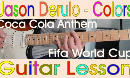 Jason Derulo, Colors, Coca Cola, Guitar Lesson, Chords, Tutorial, How to play