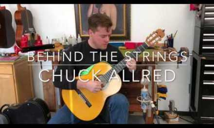 Behind The Strings With Chuck Allred