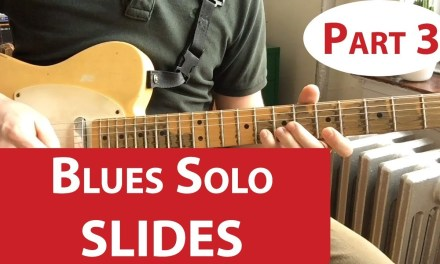 Sliding Your Blues Solo   Guitar Lesson (Part 3)