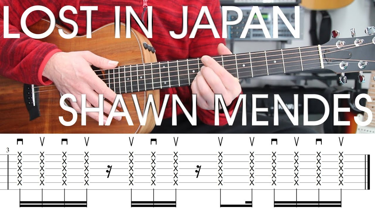 Lost In Japan Shawn Mendes Guitar Lesson Tutorial Tab Chords