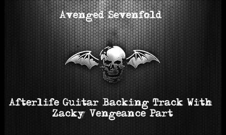 Avenged Sevenfold – Afterlife Guitar Backing Track With Zacky Vengeance Guitar Part – With Vocals