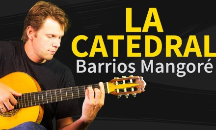 La Catedral – Preludio Saudade – Agustin Barrios Mangore