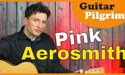 Pink – Aerosmith – Guitar Lesson