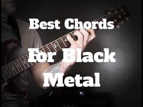 Best Chords For Black Metal – Black Metal Guitar Lesson | The Glog
