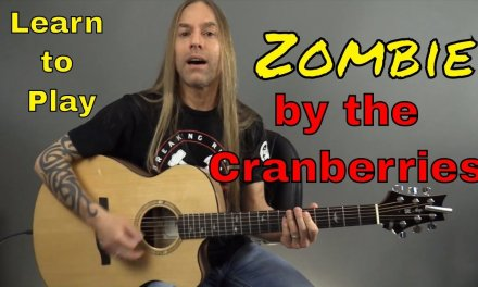 Learn How to Play Zombie by the Cranberries – Guitar Lesson (Guitar Cover) by Steve Stine