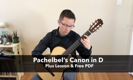 Lesson & Free PDF: Pachelbel's Canon in D for Classical Guitar