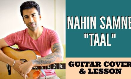 Nahin Samne – Taal | Hariharan | A R Rahman | Guitar Cover + Lesson
