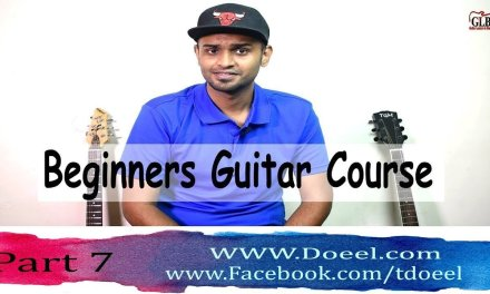 Beginner Guitar  Bangla Course lesson 7 – Doeel