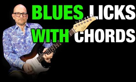 Licks with Chords – Blues Guitar Lesson