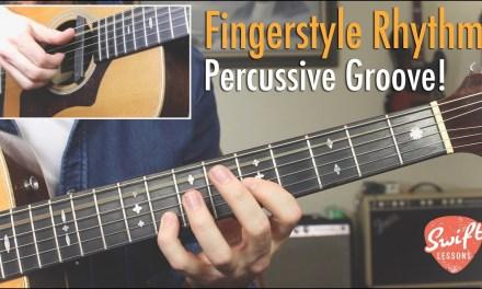 Percussive Fingerstyle Groove Lesson – Rhythm Guitar Technique!