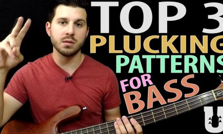3 Bass Plucking Patterns You Must Practice – Online Bass Lessons