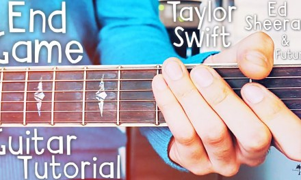 End Game Taylor Swift Guitar Tutorial // End Game Guitar Lesson // Lesson #395