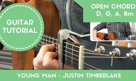 Young Man – Justin Timberlake // EASY Guitar Tutorial (Open Chords)
