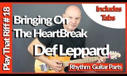 How To Play Bringing On The HeartBreak By Def Leppard Guitar Lesson Tutorial