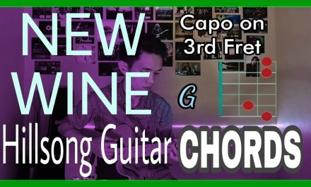 New Wine by Hillsong Guitar Chords