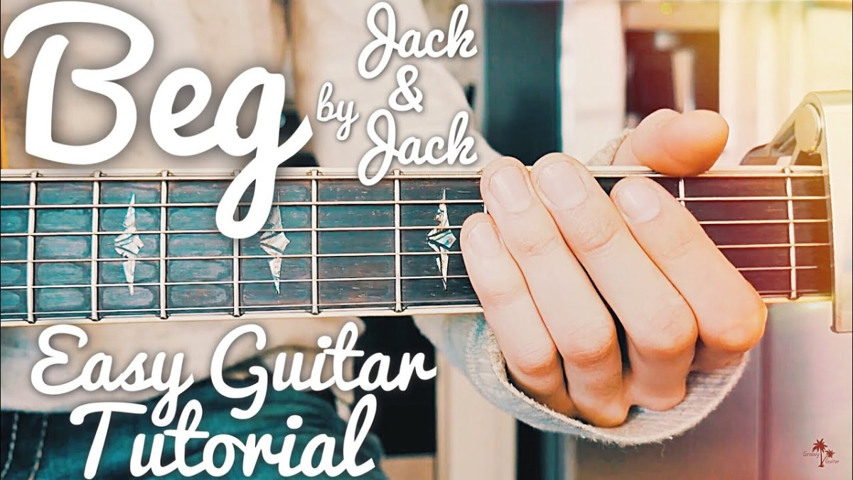 Beg Jack And Jack Guitar Lesson For Beginners Beg Guitar Tutorial