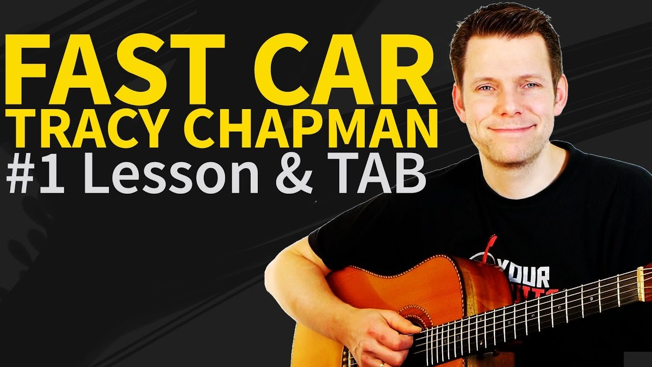 How To Play Fast Car Guitar Tutorial Tab Tracy Chapman The Glog