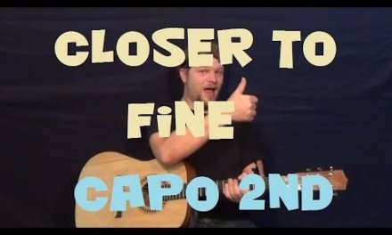 Closer to Fine (Indigo Girls) Guitar Lesson Capo 2nd Chords How to Play Tutorial