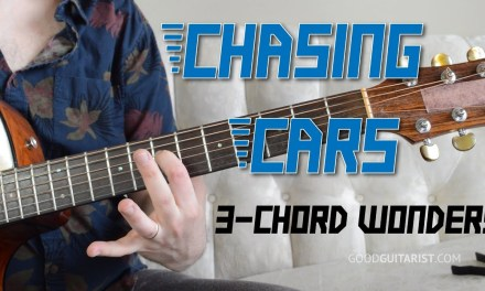 """Chasing Cars"" Guitar Tutorial – Easy 3-Chord Song!"