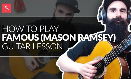 Famous Guitar Lesson    How To Play Famous by Mason Ramsey