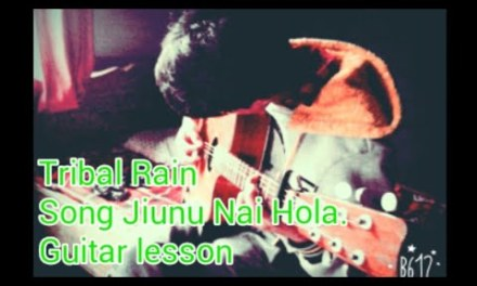 Tribal Rain Jiunu nai Hola Guitar Lesson.