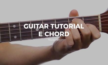 Guitar Tutorial – E Chord