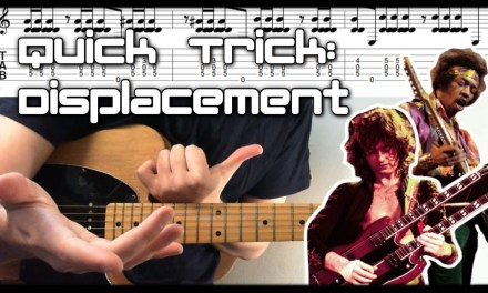 Quick Guitar Tricks Rhythmic Displacement Guitar Lesson With Tab