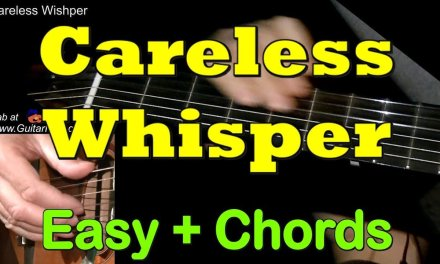 Careless Whisper: Easy Guitar Lesson + Chords + TAB by GuitarNick
