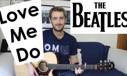 Love Me Do The Beatles EASY Guitar Tutorial – 3 Chord Song!