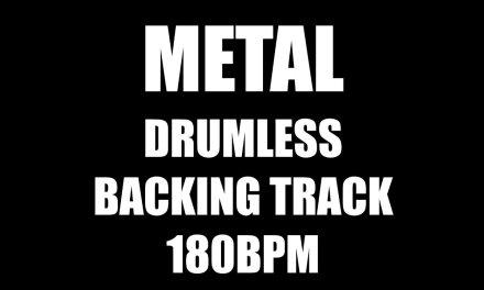 Metal Drumless Backing Track 180BPM No Drums