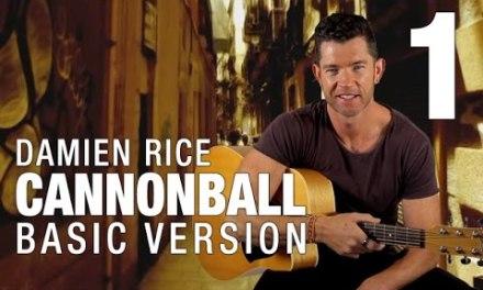 Cannonball Guitar Lesson – Part 1 – Basic Version