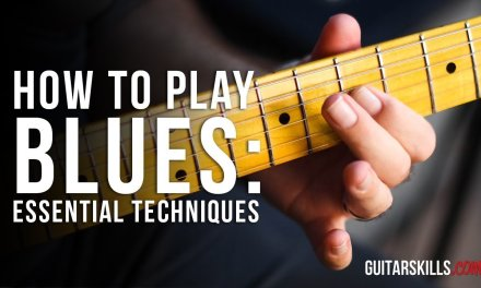 Essential Blues Guitar Riff Techniques – How To Play Blues Guitar Riffs