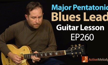 Use the major pentatonic scale to play blues – Major pentatonic blues guitar lesson – EP260