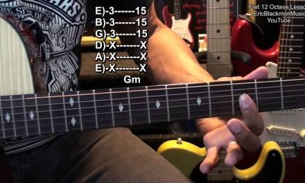 Fret 12 Guitar Lesson Tutorial Fun With Octaves EricBlackmonMusicHD YouTube