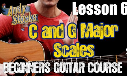 Beginners Guitar Course Lesson 6 – Basic Scales