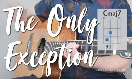 """The Only Exception"" Guitar Tutorial 
