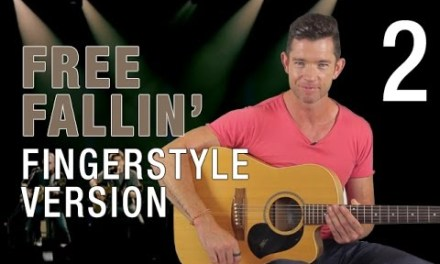 """Free Fallin'"" Fingerstyle Guitar Lesson – Part 2 – Advanced Version"